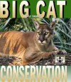 Big Cat Conservation - Peggy Thomas