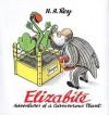 Elizabite: Adventures of a Carnivorous Plant - H.A. Rey