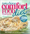Taste of Home Comfort Food Diet Cookbook: Lose Weight with 433 Foods You Crave! - Taste of Home, Peggy Woodward