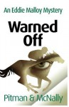 Warned Off: 1 (The Eddie Malloy Series) - Joe McNally, Richard Pitman