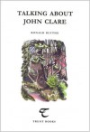 Talking About John Clare - Ronald Blythe