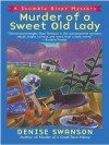 Murder of a Sweet Old Lady - Denise Swanson