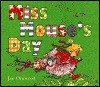 Miss Mouse's Day - Jan Ormerod
