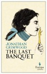 The Last Banquet - Jonathan Grimwood