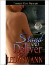 Stand and Deliver - Leda Swann