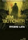 Rycerz lata - Jim Butcher