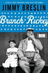 Branch Rickey: A Life (Penguin Lives) - Jimmy Breslin