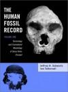The Human Fossil Record, Terminology and Craniodental Morphology of Genus I Homo/I (Europe) - Jeffrey H. Schwartz, Ian Tattersall