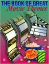The Book of Great Movie Themes: Piano/Vocal/Chords - Alfred A. Knopf Publishing Company, Alfred A. Knopf Publishing Company