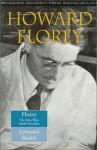 Howard Florey: The Man Who Made Penicillin - Lennard Bickel