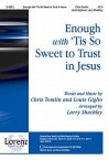 """Enough with """"'Tis So Sweet to Trust in Jesus"""" - Larry Shackley, Chris Tomlin, Louie Giglio"""