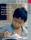 EFA Global Monitoring Report: Overcoming Inequality: Why Governance Matters - UNESCO
