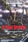 O Fogo Errante (A Tapeçaria de Fionavar #2) - Guy Gavriel Kay, Elsa T. S. Viera