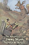 The Adventures of Jimmy Skunk - Thornton W. Burgess