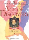 World Atlas of the Past: The Age of Discovery - Volume 3: 1492-1815 - John Haywood