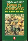 Robin of Sherwood: The Time of the Wolf - Richard Carpenter