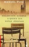 Maldición Eterna A Quien Lea Estas Páginas - Manuel Puig