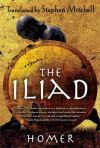 The Iliad - Homer, Stephen Mitchell