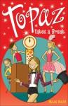 Topaz Takes a Break - Helen Bailey, Bill Dare