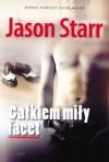 Całkiem miły facet - Jason Starr