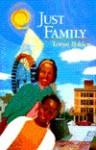 Just Family - Tonya Bolden