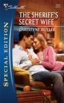 The Sheriff's Secret Wife - Christyne Butler