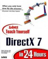 Sams Teach Yourself DirectX 7 in 24 Hours - Robert Dunlop, Mark Martin, Dale Shepherd