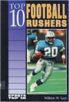 Top 10 Football Rushers - William W. Lace