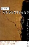Why Christian? - Douglas John Hall