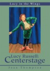 Lucy Russell: Centerstage - Stephen Thompson