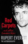 Red Carpets And Other Banana Skins - Rupert Everett