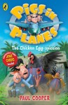 Pigs in Planes: The Chicken Egg-splosion: The Chicken Egg-splosion - Paul Cooper, Trevor Dunton