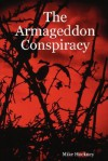 The Armageddon Conspiracy - Mike Hockney
