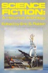 Science Fiction: A Historical Anthology (Galaxy Books) - Robert A. Heinlein, Harlan Ellison, Jack London, H.G. Wells, Ursula K. Le Guin, Arthur C. Clarke, Isaac Asimov, Roger Zelazny, Frederik Pohl, Voltaire, E.T.A. Hoffmann, Jack Finney, Nathaniel Hawthorne, Robert Sheckley, Cyrano de Bergerac, Daniel Keyes, A. Merritt, Cliffo