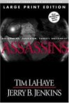 Assassins (Large Print): Assignment: Jerusalem, Target: Antichrist - Tim LaHaye, Jerry B. Jenkins