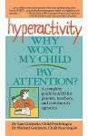 Hyperactivity: Why Won't My Child Pay Attention - Sam Goldstein, Michael Goldstein