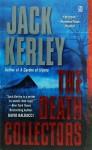 The Death Collectors - Jack Kerley