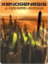 Xenogenesis - J. Richard Jacobs