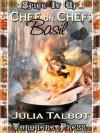 Chef on Chef - Julia Talbot