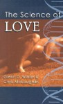 The Science of Love - Glenn D. Wilson, Chris McLaughlin