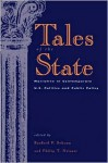 Tales of the State: Narrative in Contemporary U.S. Politics and Public Policy - Sanford F. Schram, Philip T. Neisser