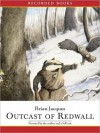 Outcast of Redwall (MP3 Book) - Brian Jacques