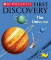 Scholastic First Discovery: The Universe - Gallimard Jeunesse, Jean-Pierre Verdet, Donald Grant