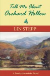 Tell Me about Orchard Hollow - Lin Stepp