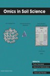 Omics in Soil Science - Paolo Nannipieri, Giacomo Pietramellara, Giancarlo Renella