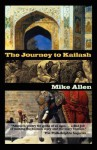The Journey to Kailash - Mike Allen