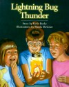 Lightning Bug Thunder - Katie Burke, Sheila McGraw