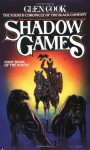 Shadow Games - Glen Charles Cook