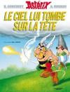 Astérix - Le ciel lui tombe sur la tête - nº33 (French Edition) - René Goscinny, Albert Uderzo