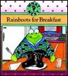 Rainboots for Breakfast - Marcia Leonard